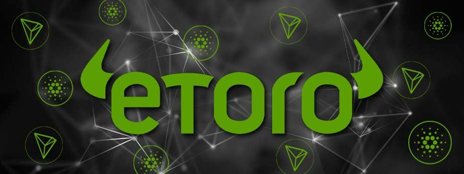 eToro Starts Staking Services With Cardano And Tron